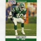 1990 Pro Set Football #601 James Hasty - New York Jets