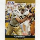1990 Pro Set Football #585 Hoby Brenner - New Orleans Saints