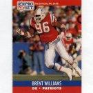 1990 Pro Set Football #583 Brent Williams - New England Patriots