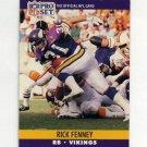 1990 Pro Set Football #567 Rick Fenney - Minnesota Vikings