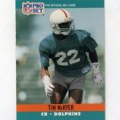 1990 Pro Set Football #561 Tim McKyer - Miami Dolphins