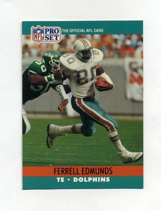 1990 Pro Set Football #560 Ferrell Edmunds - Miami Dolphins