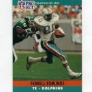 1990 Pro Set Football #560 Ferrell Edmunds - Miami Dolphins