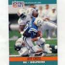 1990 Pro Set Football #557 Jeff Cross - Miami Dolphins