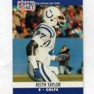1990 Pro Set Football #525 Keith Taylor - Indianapolis Colts