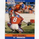 1990 Pro Set Football #492 David Treadwell - Denver Broncos