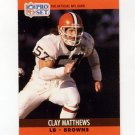 1990 Pro Set Football #474 Clay Matthews - Cleveland Browns