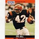 1990 Pro Set Football #460 Eric Ball - Cincinnati Bengals