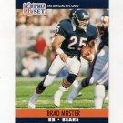 1990 Pro Set Football #454 Brad Muster - Chicago Bears
