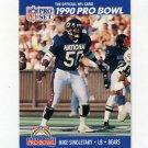 1990 Pro Set Football #416 Mike Singletary - Chicago Bears