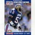 1990 Pro Set Football #397 Vaughan Johnson - New Orleans Saints
