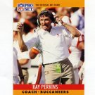 1990 Pro Set Football #319B Ray Perkins CO - Tampa Bay Buccaneers