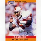 1990 Pro Set Football #314 Kevin Murphy - Tampa Bay Buccaneers