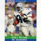 1990 Pro Set Football #306 John L. Williams - Seattle Seahawks