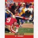1990 Pro Set Football #286 Mike Cofer - San Francisco 49ers