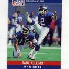 1990 Pro Set Football #222 Raul Allegre - New York Giants