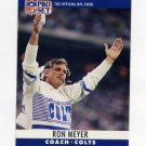 1990 Pro Set Football #139 Ron Meyer CO - Indianapolis Colts