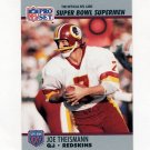 1990-91 Pro Set Super Bowl 160 Football #133 Joe Theismann - Washington Redskins