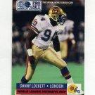 1991 Pro Set Football #706 Danny Lockett - London Monarchs