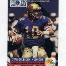 1991 Pro Set Football #704 Stan Gelbaugh RC - London Monarchs