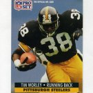1991 Pro Set Football #639 Tim Worley - Pittsburgh Steelers