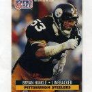 1991 Pro Set Football #633 Bryan Hinkle - Pittsburgh Steelers