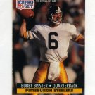 1991 Pro Set Football #631 Bubby Brister - Pittsburgh Steelers