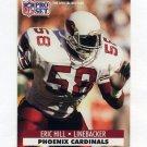 1991 Pro Set Football #623 Eric Hill - Phoenix Cardinals