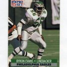 1991 Pro Set Football #615 Byron Evans - Philadelphia Eagles
