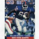 1991 Pro Set Football #600 William Roberts - New York Giants