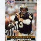1991 Pro Set Football #593 Bobby Hebert - New Orleans Saints