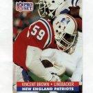 1991 Pro Set Football #578 Vincent Brown - New England Patriots
