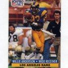 1991 Pro Set Football #550 Willie Flipper Anderson - Los Angeles Rams