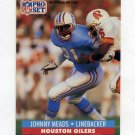 1991 Pro Set Football #522 Johnny Meads - Houston Oilers