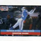1991 Pro Set Football #517 Haywood Jeffires - Houston Oilers