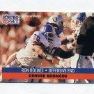 1991 Pro Set Football #488 Ron Holmes - Denver Broncos