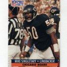 1991 Pro Set Football #458 Mike Singletary - Chicago Bears