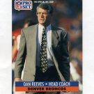 1991 Pro Set Football #144 Dan Reeves CO - Denver Broncos