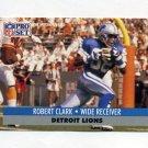 1991 Pro Set Football #149 Robert Clark - Detroit Lions