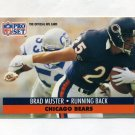 1991 Pro Set Football #105 Brad Muster - Chicago Bears