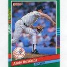 1991 Donruss Baseball #611 Andy Hawkins - New York Yankees