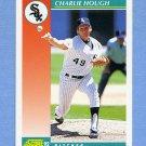 1992 Score Baseball #302 Charlie Hough - Chicago White Sox