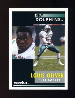1991 Pinnacle Football #026 Louis Oliver - Miami Dolphins