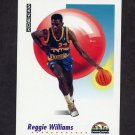 1991-92 Skybox Basketball #075 Reggie Williams - Denver Nuggets
