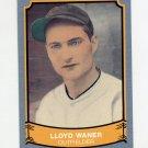 1989 Pacific Legends II Baseball #128 Lloyd Waner - Pittsburgh Pirates