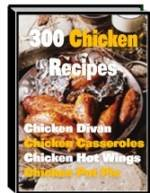 300 Mouth Watering Chicken Recipes
