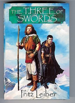 The Three of Swords Fritz Leiber Fafhrd Gray Mouser Swords & Sorcery Omnibus