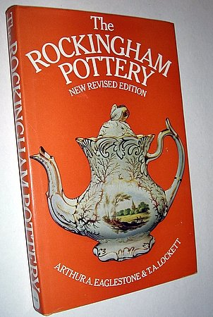 The Rockingham Pottery New Revised Edition 1973