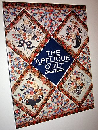 The Applique Quilt Dinah Travis Quilting