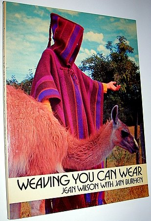 Vintage 1973 Weaving You Can Wear Book Jean Wilson Jan Burhen
